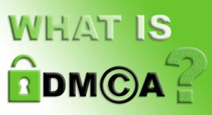 DMCA notice explained