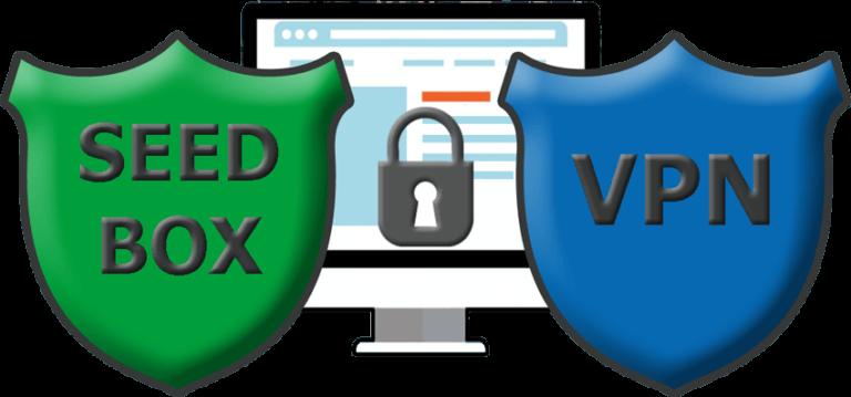 A VPN and a seedbox comparison